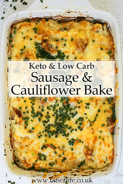 Sausage and Cauliflower Bake (Low carb)