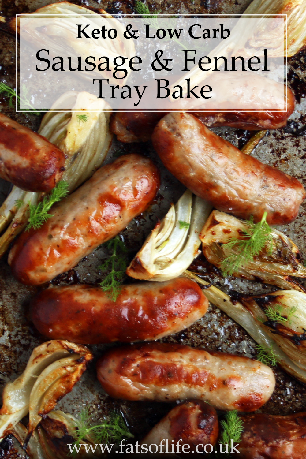 Sausage and Fennel Tray Bake